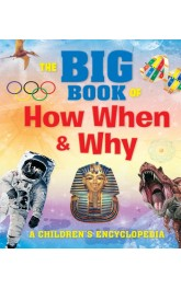 The Big book of How When and Why