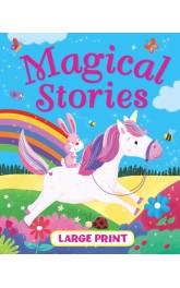 Large Print Magical Stories