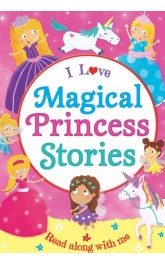 I Love Magical Princess Stories