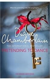 Pretending to Dance,Diane Chamberlain