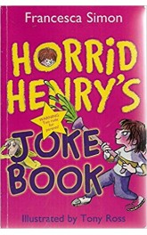 Horrid Henry's,Joke Book ,Francesca Simon