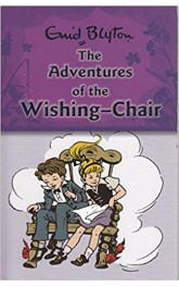 The Adventures of  the Wishing-Chair ,Enid Blyton