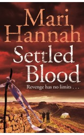 Settled Blood, Mari Hannah