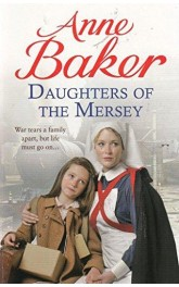 Daughters of the Mersey,Anne Baker