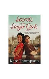 Secrets of Singer Girls,Kate Thompson