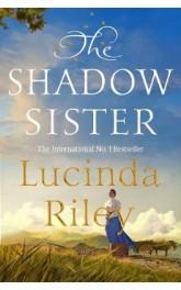 Shadow Sister ,Lucinda Riley