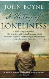 A History of Loneliness,John Boyne