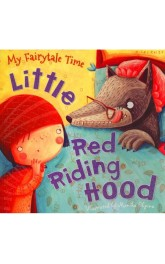 Little Red Riding Hood,My Fairytale Time