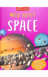 Miles Kelly,Wild About Space